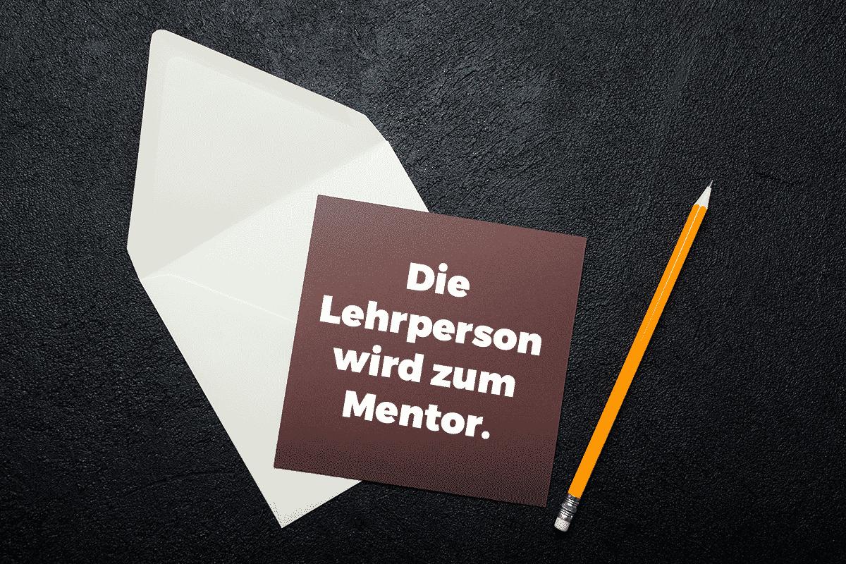 Im Wandel der digital gestützten Bildung wird die Lerperson immer wie mehr zum Mentor.
